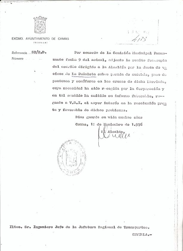 12 de Noviembre de 1976. Escrito al Ing. de la Jef Reg. Transportes adjuntando el de los vecinos de La Pañoleta solicitando Semáforo, paso de peatones y parada de autobús