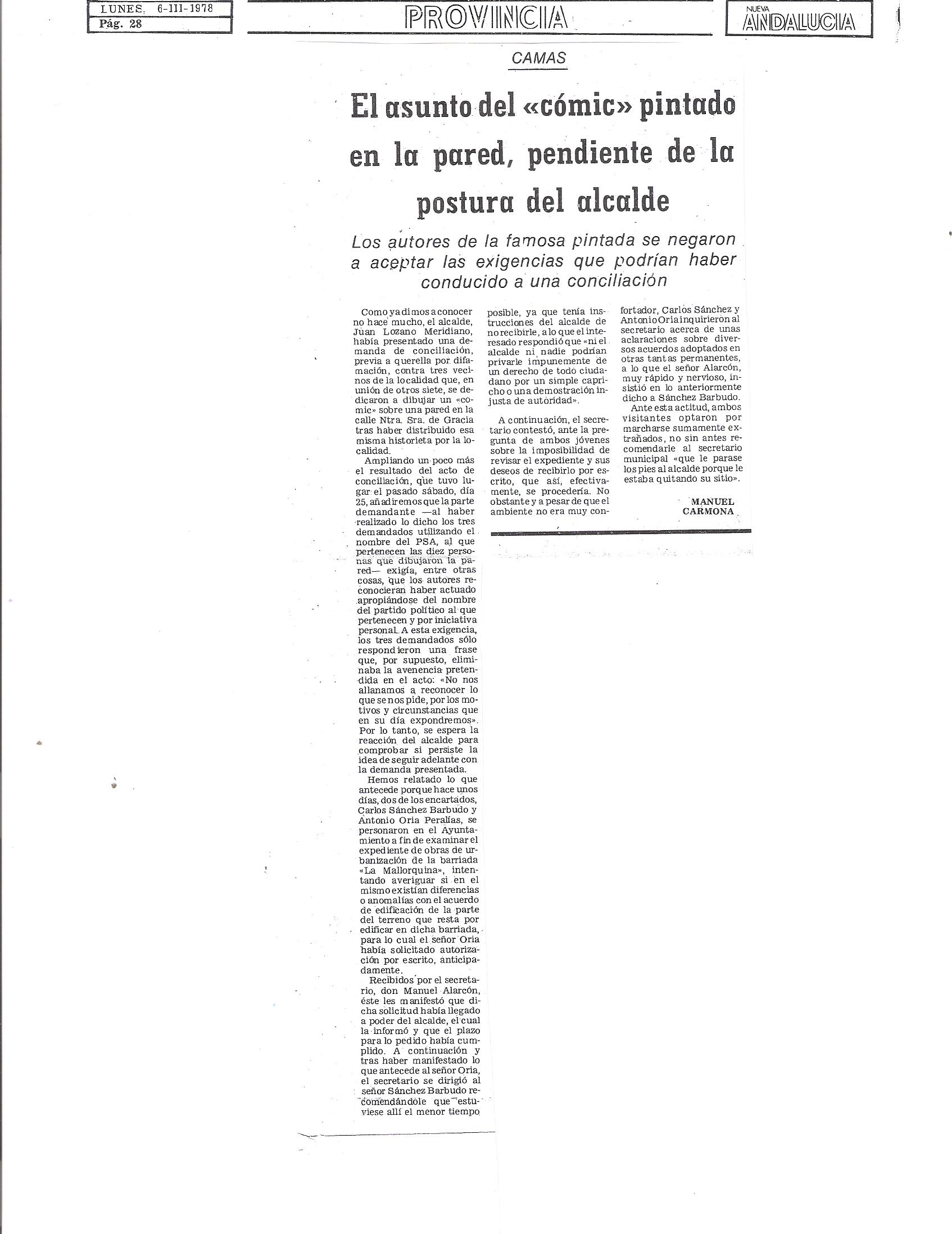 """6 de Marzo de 1978. Los autores del """"Comic"""" pintado en la calle Santa María de Gracia. denunciando las ilegalidades de la Barriada La Mallorquina se negaron a aceptar las exigencias del Acto de Conciliación, previo a la querella por injurias planteada por el Alcalde de Camas."""